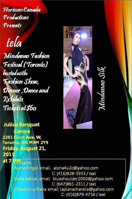tela: Mindanao Fashion Festival (Toronto), August 21, 2015