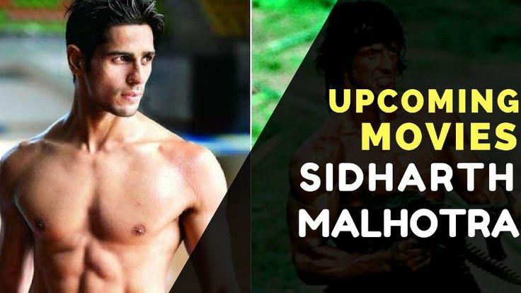 Sidharth Malhotra upcoming movies list and release date of upcoming movies of Sidharth Malhotra.Full information Sidharth Malhotra movies list