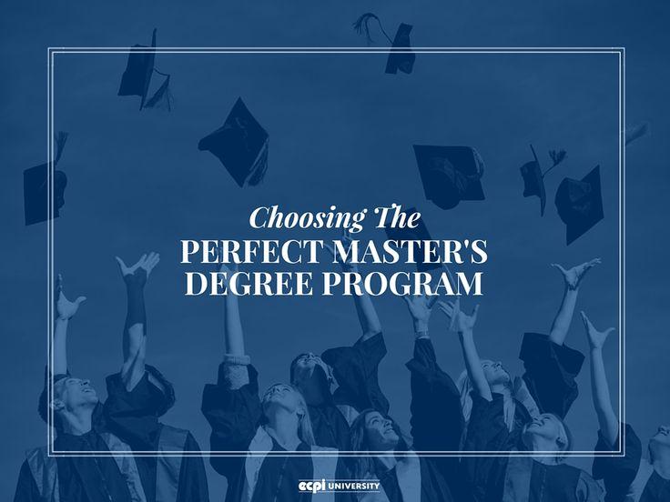 7 Tips for Choosing the Perfect Master's Degree Program  #Masters #MastersProgram #MastersDegree #Education #ECPIUniversity  http://www.ecpi.edu/blog/7-tips-choosing-perfect-masters-degree-program#sthash.PqZdCNbd.dpuf