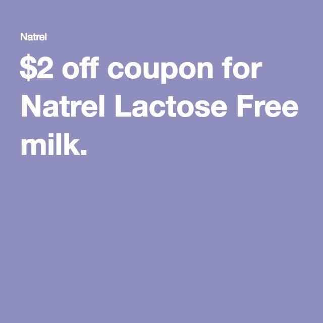 $2 off coupon for Natrel Lactose Free milk.
