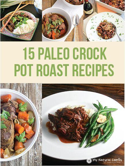 15 Paleo Crock Pot Roast Recipes
