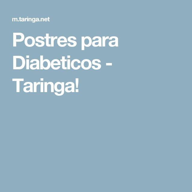 Postres para Diabeticos - Taringa!