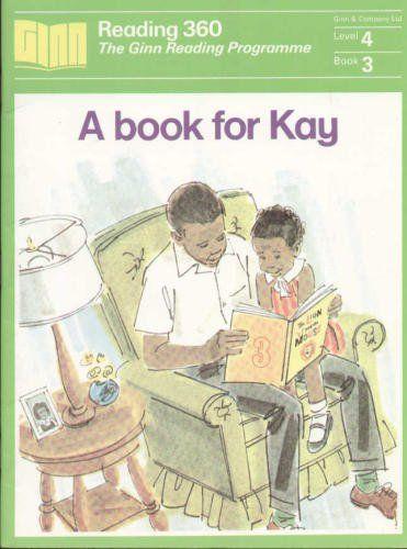A Book for Kay: Ginn 360 Reader: Level 4 , http://www.amazon.co.uk/dp/0602273498/ref=cm_sw_r_pi_dp_aroMrb0DERQTP