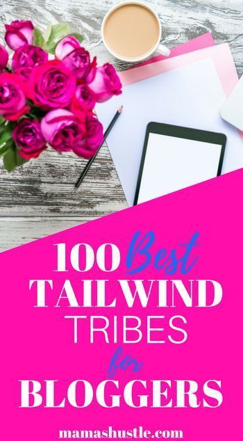 What a treat! 100 Tailwind Tribes for Traffic!  It's hard enough to find tribes to join to get blog traffic. This list of 100 tribes is handed over for free, no strings attached. Bookmarking! mamashustle.com