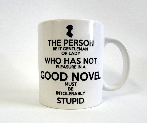 Pleasure in a Good Novel White Ceramic Mug - Inspired by Jane Austen's Northanger Abbey