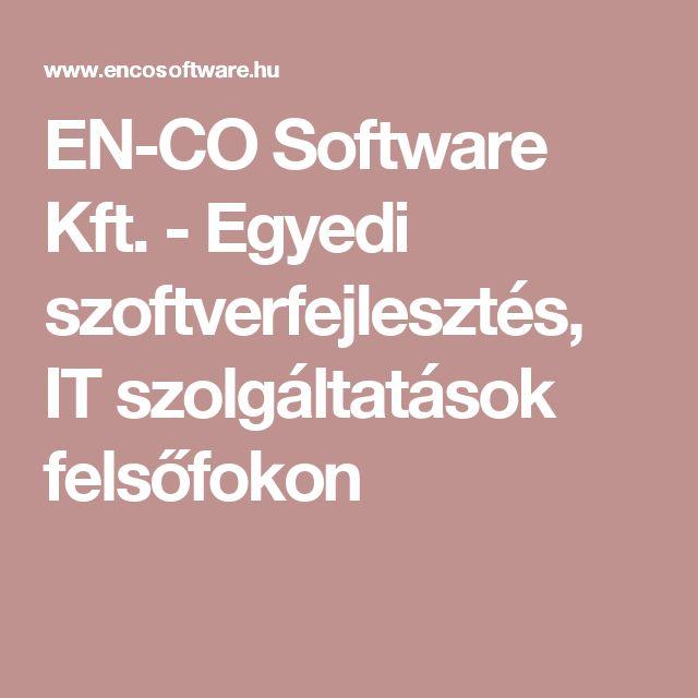 EN-CO Software Kft. - Egyedi szoftverfejlesztés, IT szolgáltatások felsőfokon