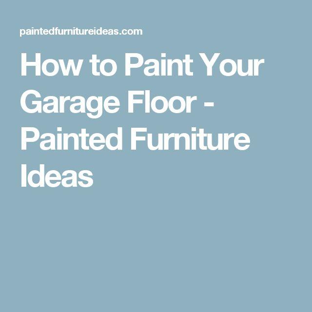 die besten 25+ best garage floor paint ideen auf pinterest - Wohneinrichtung In Garage