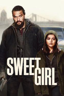 Sweet Girl In 2021 Girl Movies Sweet Girls Girl Online