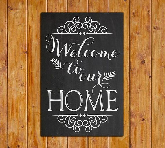 Welcome To Our Home Chalkboard Printable By