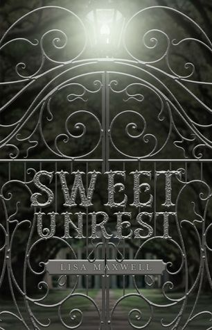 Sweet Unrest by Lisa Maxwell | Publisher: Flux | Publication Date: October 8, 2014 | www.lisa-maxwell.com | #YA #Paranormal
