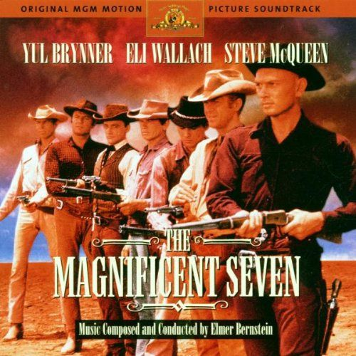 Elmer Bernstein - The Magnificent Seven