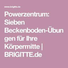 Powerzentrum: Sieben Beckenboden-Übungen für Ihre Körpermitte | BRIGITTE.de
