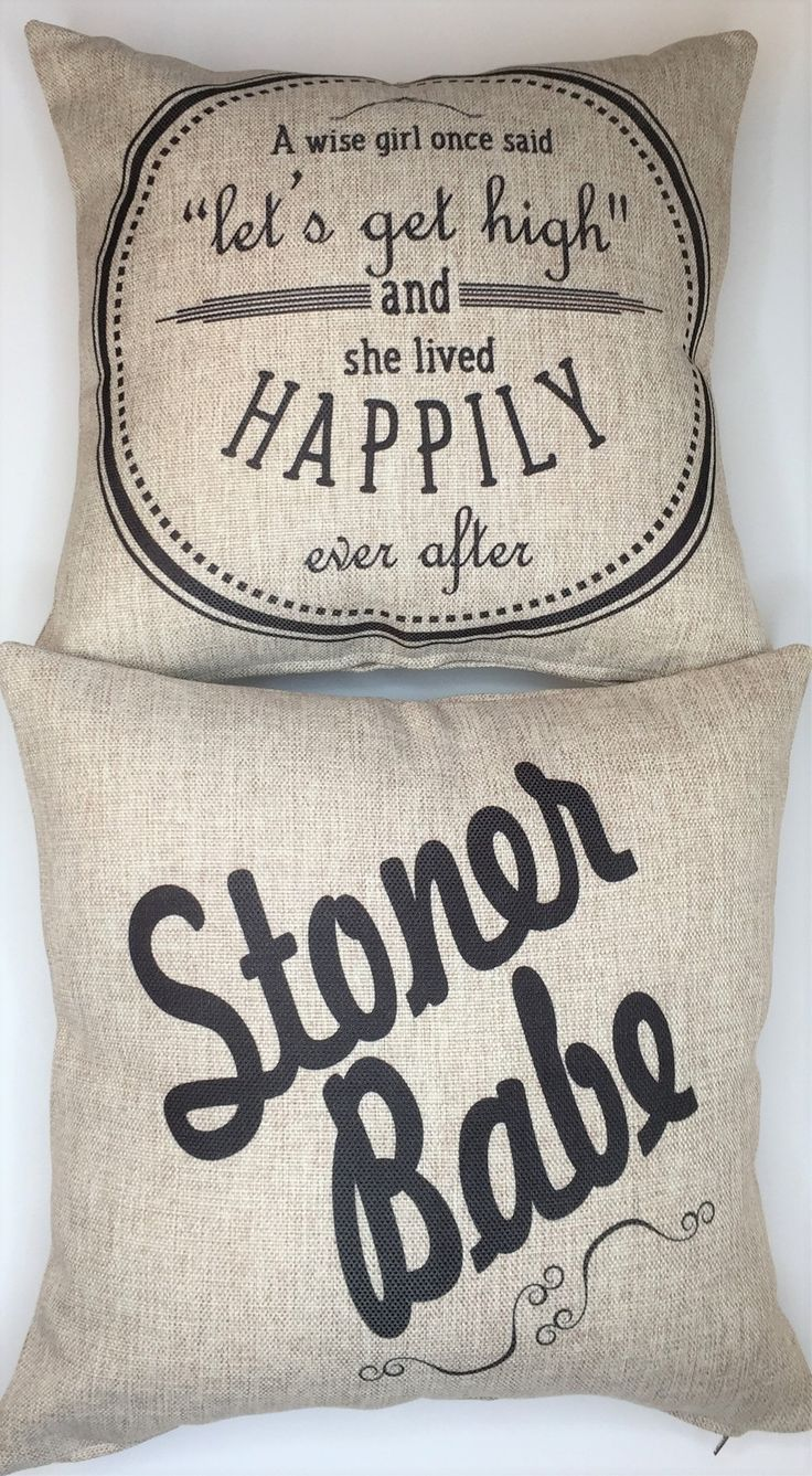 Our Stoner Babe pillow is 18x18 tan fabric with a black design on each side. order is for one pillow with both designs shown. Machine washable fabric. Insert made in USA. Zippered Cover.