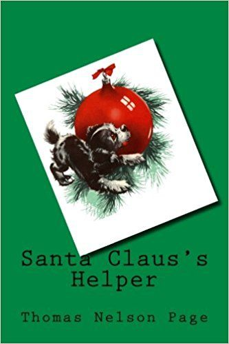 Amazon.com: Santa Claus's Helper: Black & White Illustrations (9781985016064): Thomas Nelson Page: Books