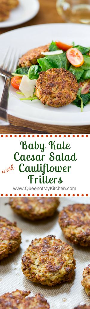 Baby Kale Caesar Salad with Cauliflower Fritters - An inventive take on a classic Caesar salad that substitutes baby kale for romaine lettuce and cauliflower fritters for croutons. | QueenofMyKitchen.com