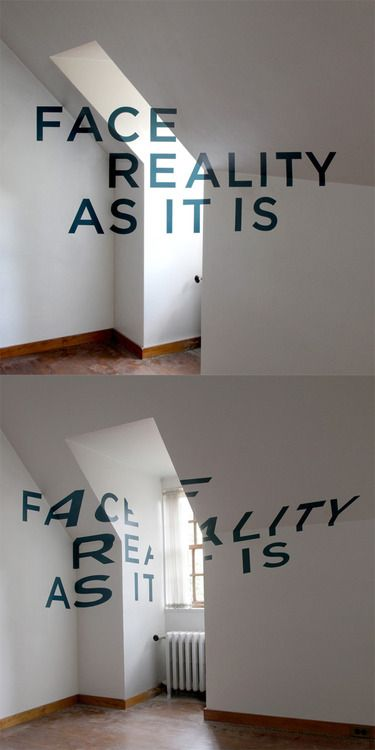 Face Reality As It Is; Anamorphic Typography by http://www.tqvinn.com/