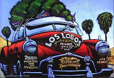Los Lobos New Fillmore Poster F602    Los Lobos   Zigaboo Modeliste & the New Aahkesstra   Joe Henry     12/5, 6/2003   Artist: Bill Bain   13 x 19 inches