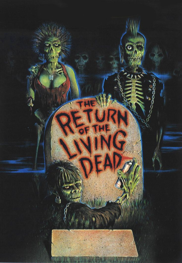 """The Return of the Living Dead...what can I say, I love cheesy horror movies from the 80's.  """"Do You Want to Party....It's Party Time""""....."""