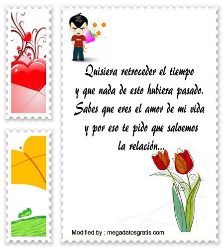bonitas palabras para pedir disculpas a mi novia,imàgenes para pedir perdòn a mi enamorada: http://www.megadatosgratis.com/ejemplo-de-carta-para-reconciliarte-tu-pareja/