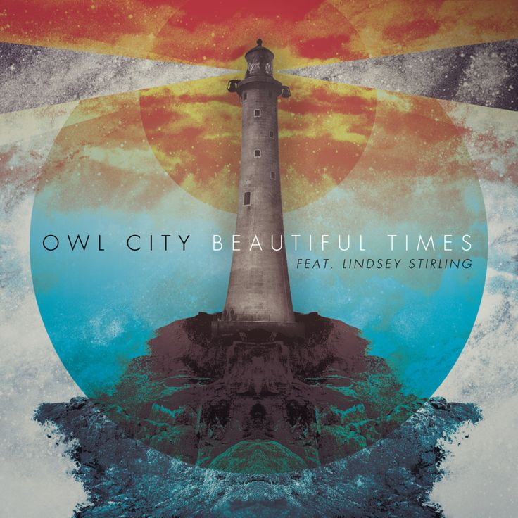 Beautiful Times-Owl City Feat. Lindsey Stirling