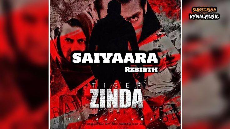 Saiyaara - Tiger Zinda Hai - Official Music Video 2017 - Salman & Katrina