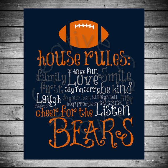 Hey, I found this really awesome Etsy listing at https://www.etsy.com/listing/107965659/chicago-bears-house-rules-8x10-instant