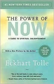 The Power of Now - This book will help you become positive, love every aspect of life and take things as they come.