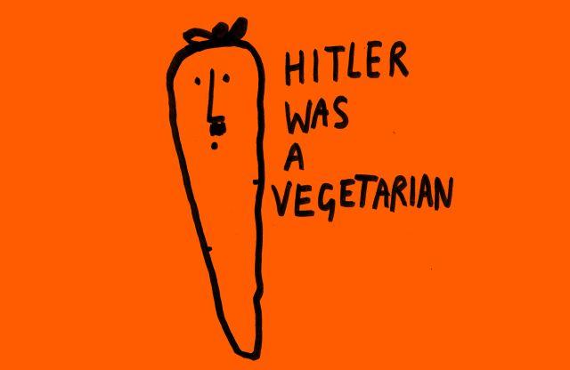 Hitler was a vegetarian