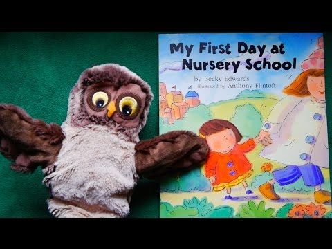 My First Day at Nursery School READ ALOUD - YouTube