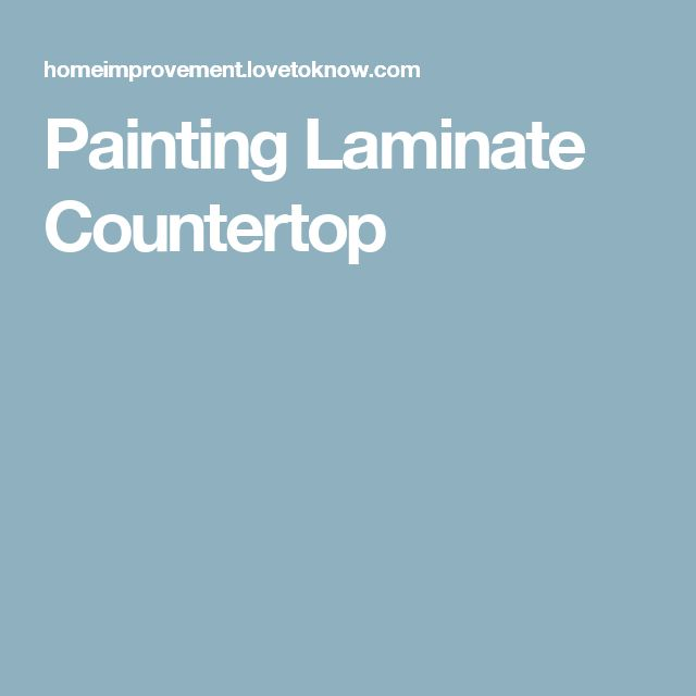 78 Ideas About Painting Laminate Countertops On Pinterest
