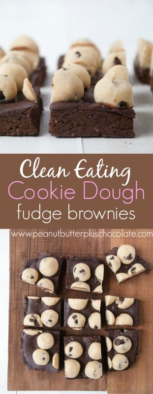 Super Healthy Cookie Dough Brownies under 200 calories and made CLEAN!