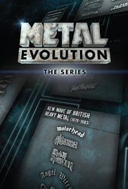 Watch Metal Evolution Online. Metal Evolution is broken down into episodes about a different piece of metal history. The series includes interviews with and about Alice Cooper, Slash, Lemmy, Rob Zombie, members of ...