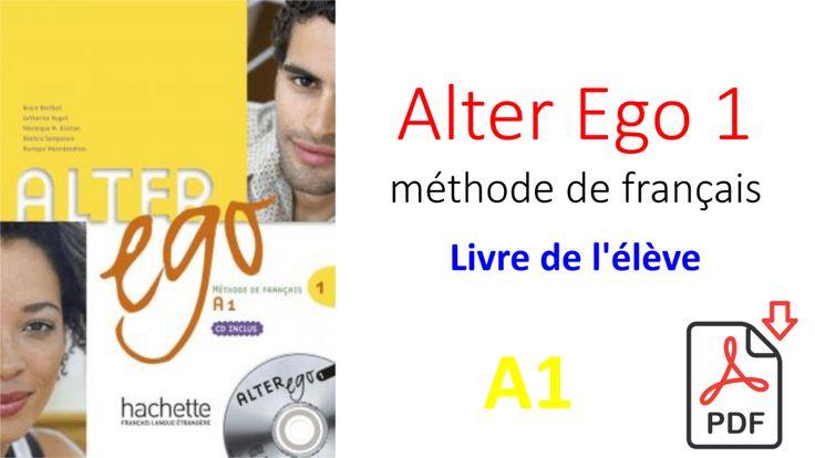: ALTER EGO + 1 : Livre de l'élève + CD-ROM