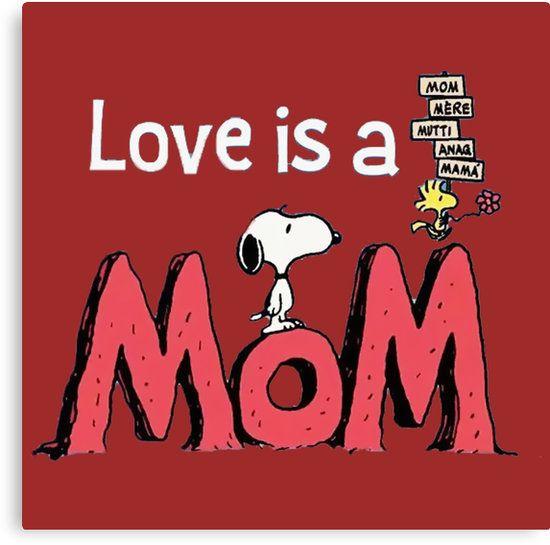 Risultati immagini per love is a Mom snoopy