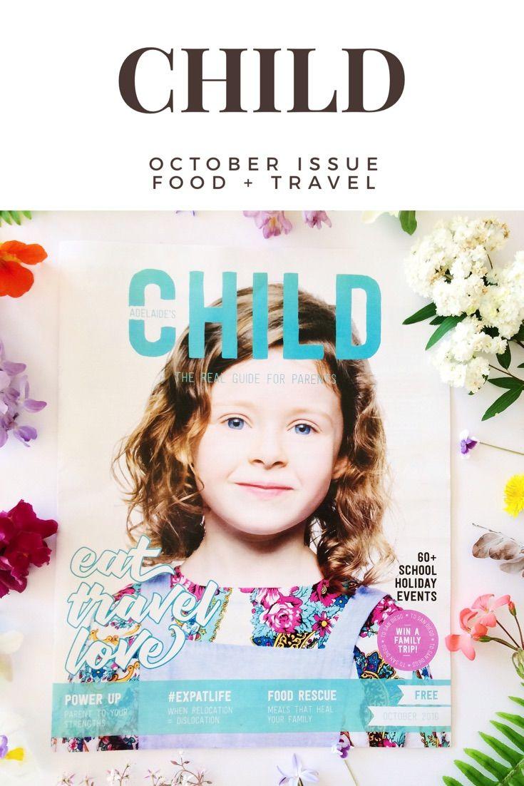 October Issue of CHILD Magazine - Australia's Most Read Parenting Magazine - Magazine Cover