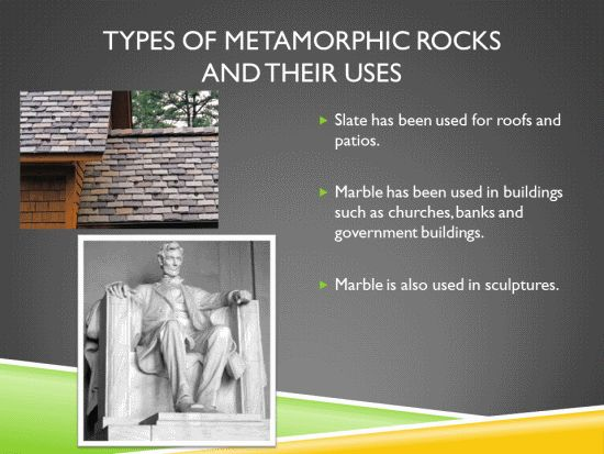 Types of Metamorphic Rocks and Their Uses