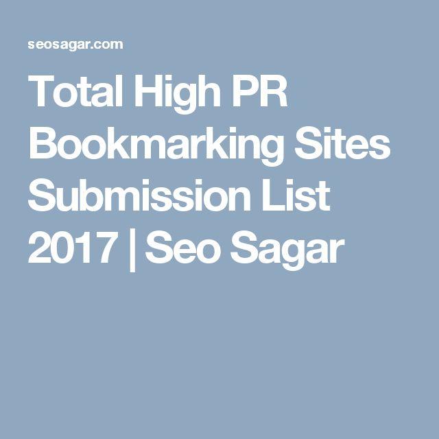 Total High PR Bookmarking Sites Submission List 2017 | Seo Sagar
