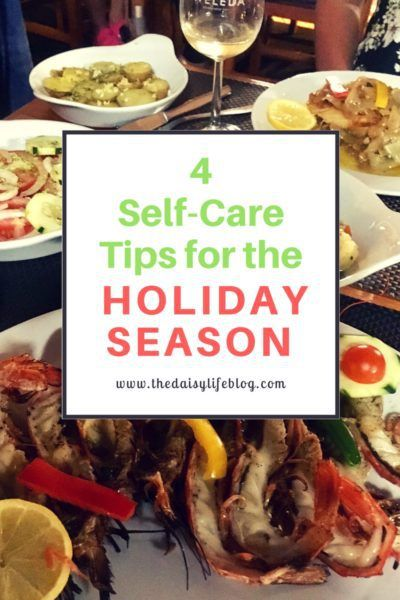 4 Self-Care Tips for the Holiday Season