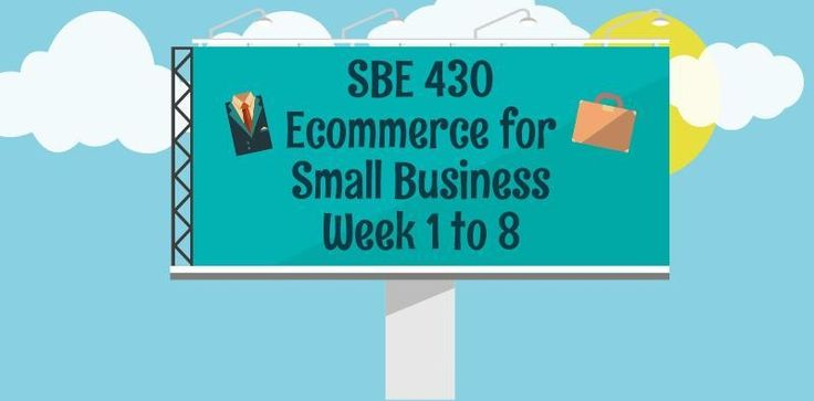 SBE 430 E commerce for Small Business===================================SBE 430 Week 1 Case Study----------------------------------------------------------SBE 430 Week 2 Case StudySBE 430 Week 2 DQ 1, Consumer AttitudeSBE 430 Week 2 DQ 2, Web 2.0------------------------------------------------------