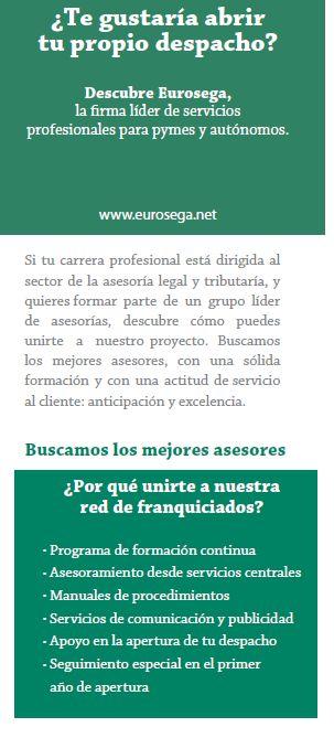 EUROSEGA TORREMOLINOS. EUROSEGA, somos asesores.  Eurosega es la firma líder de servicios profesionales en los campos de Asesoría Legal y Tributaria para pymes, Gestión Laboral y de Seguridad Social, Contabilidad, Servicios Administrativos y Consultoría en creación de empresas.