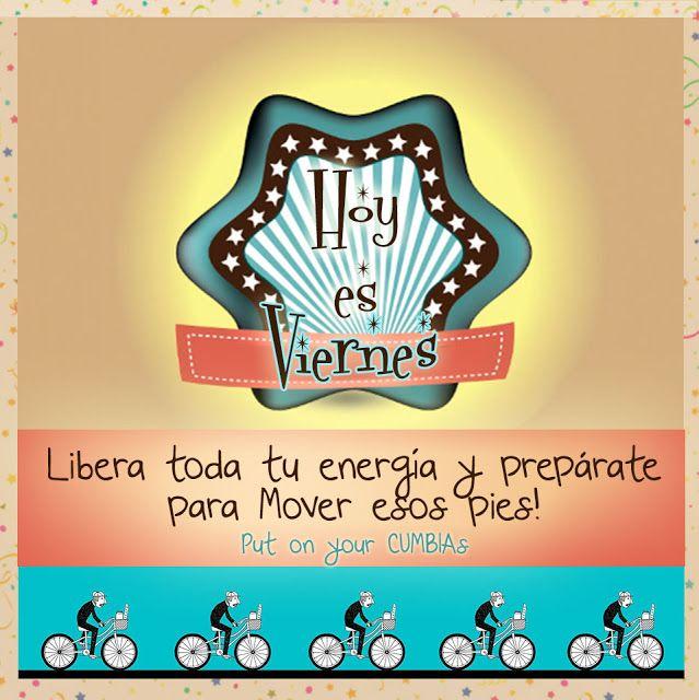 Viernes! Viernes! Viernes!!!! | Las CUMBIAS