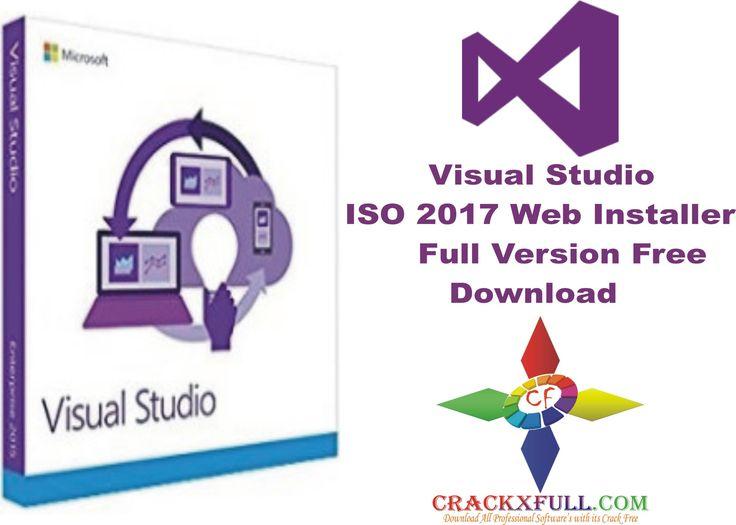 Visual Studio ISO 2017 Web Installer Full Version Free Download