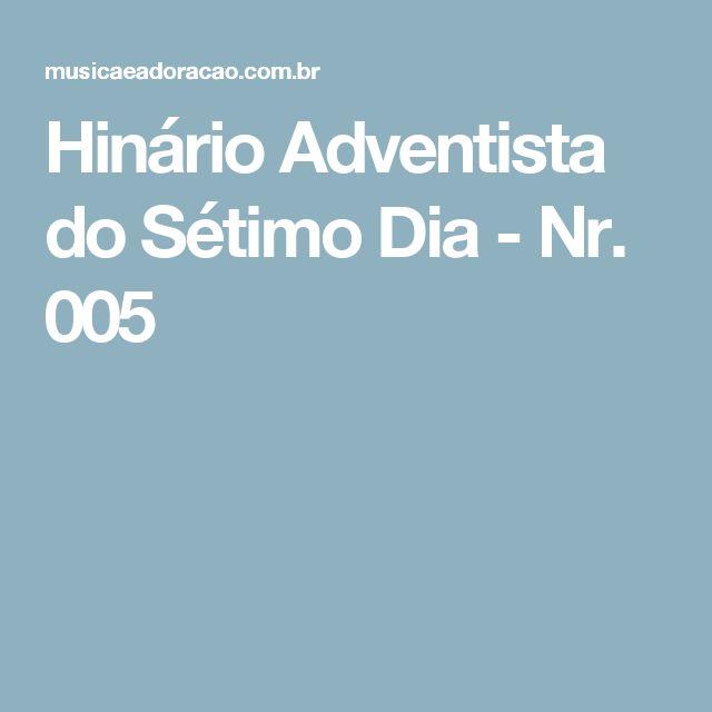 Hinário Adventista do Sétimo Dia - Nr. 005