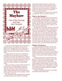 The mayhaw is the fruit of the thorny hawthorne tree. Learn about mayhaw production, use and harvesting and how to to make jellies, jams and syrups from this wild fruit. Recipes are included. (PDF format only)