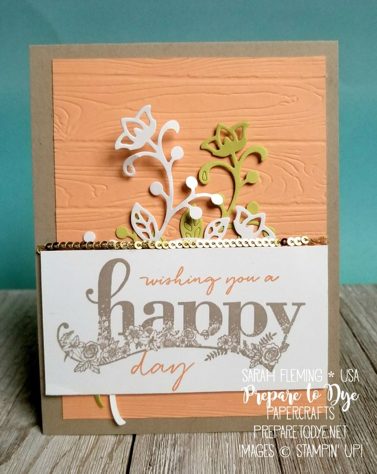 Stampin' Up! Sale-A-Bration freebie Happy Wishes with Pinewood Planks embossing folder & Flourishes thinlits