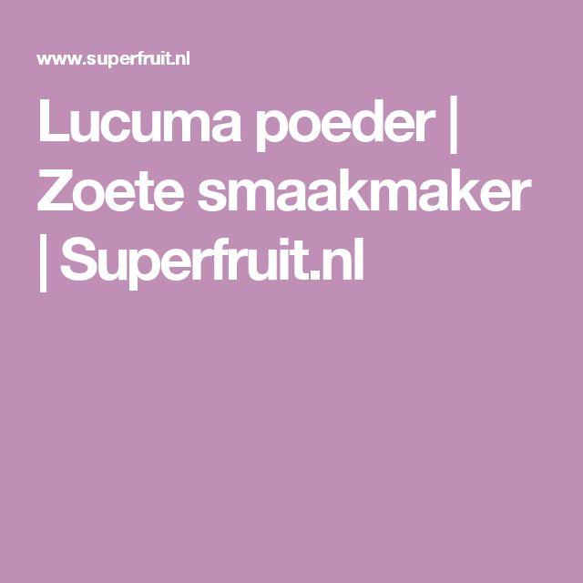 Lucuma poeder | Zoete smaakmaker | Superfruit.nl