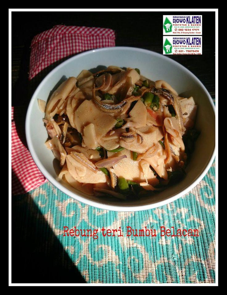 Rumah Makan DJOWO KLATEN: REBUNG TERI BUMBU BELACAN