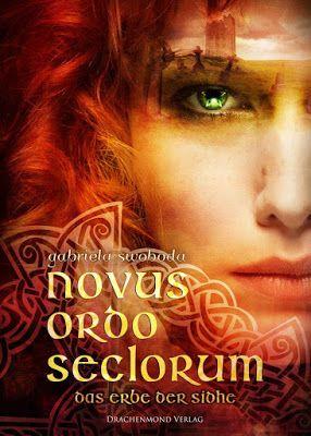 Bücher aus dem Feenbrunnen: Novus Ordo Seclorum – Das Erbe der Sidhe