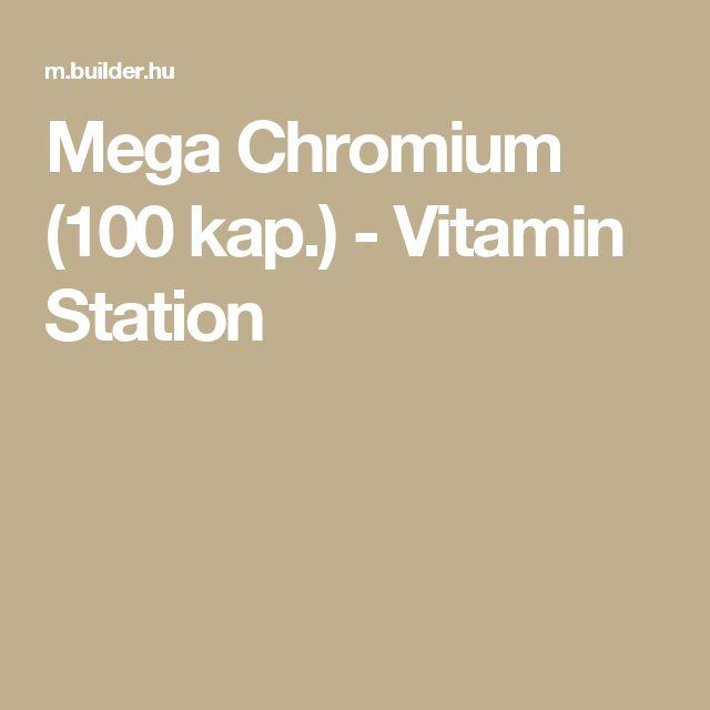 Mega Chromium (100 kap.) - Vitamin Station
