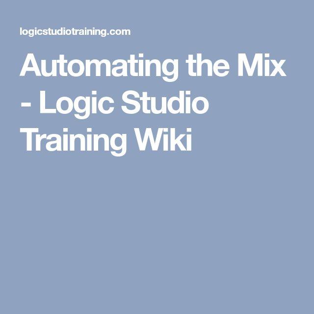 Automating the Mix - Logic Studio Training Wiki